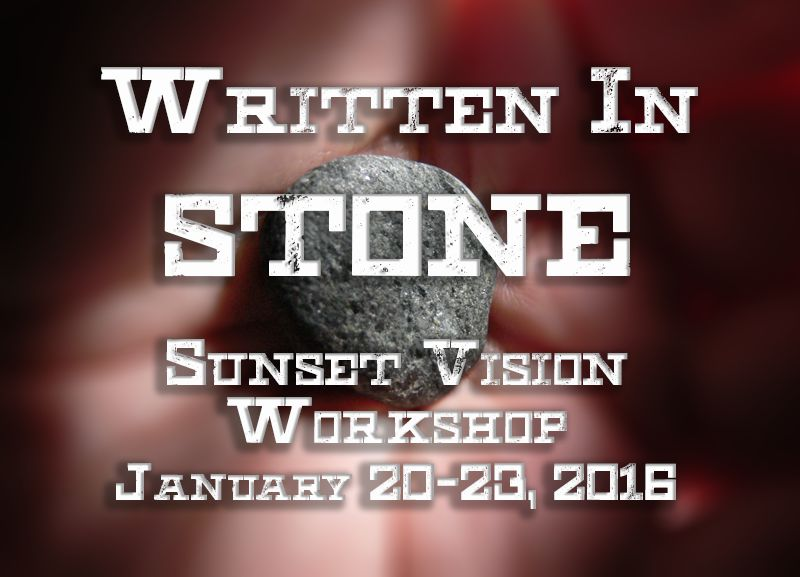 Written In Stone-Workshop January 20-23 2016